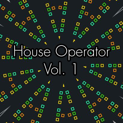 House Operator Vol. 1