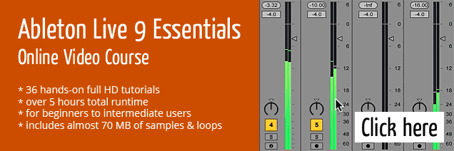 Ableton Live 9 Essentials (Online Video Course)