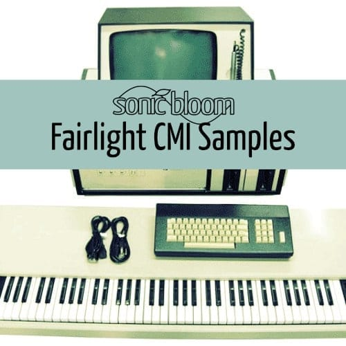Free SB Fairlight CMI Samples | Sonic Bloom